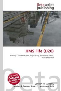 HMS Fife (D20). Lambert M. Surhone