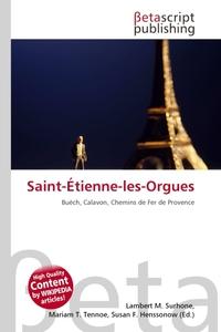 Saint-Etienne-les-Orgues. Lambert M. Surhone