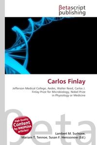Carlos Finlay. Lambert M. Surhone