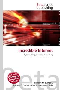 Incredible Internet. Lambert M. Surhone