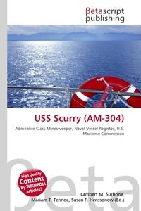 USS Scurry (AM-304). Lambert M. Surhone