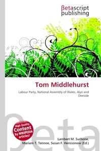Tom Middlehurst. Lambert M. Surhone