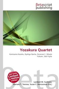 Yozakura Quartet. Lambert M. Surhone