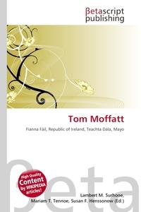 Tom Moffatt. Lambert M. Surhone