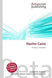 Nacho Cano. Lambert M. Surhone