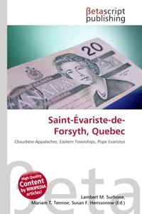 Saint-Evariste-de-Forsyth, Quebec. Lambert M. Surhone