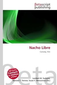 Nacho Libre. Lambert M. Surhone