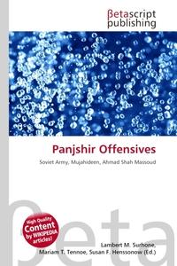 Panjshir Offensives. Lambert M. Surhone