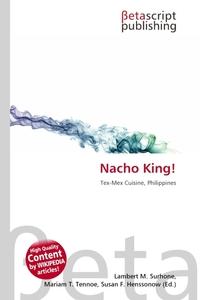 Nacho King!. Lambert M. Surhone