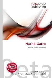 Nacho Garro. Lambert M. Surhone