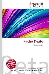 Nacho Duato. Lambert M. Surhone