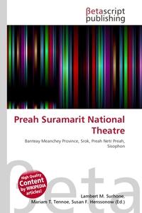 Preah Suramarit National Theatre. Lambert M. Surhone