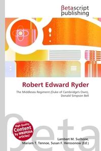 Robert Edward Ryder. Lambert M. Surhone