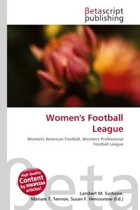 Women`s Football League. Lambert M. Surhone