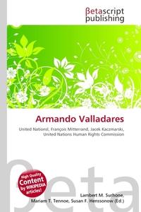 Armando Valladares. Lambert M. Surhone