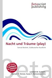 Nacht und Traume (play). Lambert M. Surhone