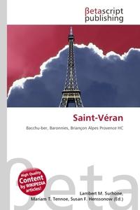 Saint-Veran. Lambert M. Surhone