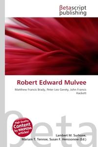 Robert Edward Mulvee. Lambert M. Surhone