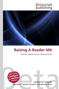 Raising A Reader MA. Lambert M. Surhone