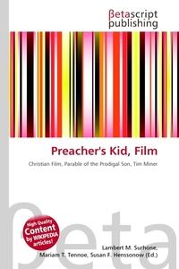 Preacher`s Kid, Film. Lambert M. Surhone