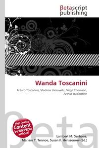Wanda Toscanini. Lambert M. Surhone