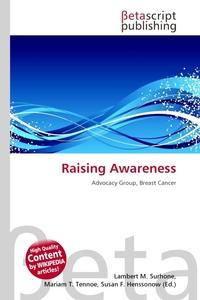 Raising Awareness. Lambert M. Surhone