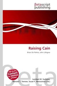 Raising Cain. Lambert M. Surhone