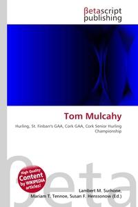 Tom Mulcahy. Lambert M. Surhone