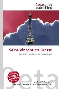 Saint-Vincent-en-Bresse. Lambert M. Surhone