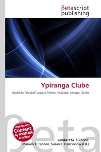 Ypiranga Clube. Lambert M. Surhone