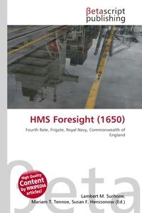 HMS Foresight (1650). Lambert M. Surhone