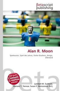 Alan R. Moon. Lambert M. Surhone