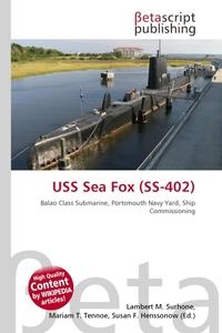 USS Sea Fox (SS-402). Lambert M. Surhone