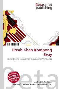 Preah Khan Kompong Svay. Lambert M. Surhone