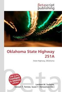 Oklahoma State Highway 251A. Lambert M. Surhone