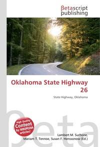 Oklahoma State Highway 26. Lambert M. Surhone