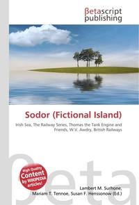 Sodor (Fictional Island). Lambert M. Surhone