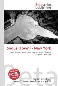 Sodus (Town) - New York. Lambert M. Surhone