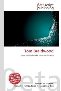 Tom Braidwood. Lambert M. Surhone