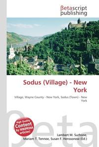 Sodus (Village) - New York. Lambert M. Surhone