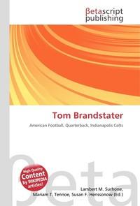 Tom Brandstater. Lambert M. Surhone