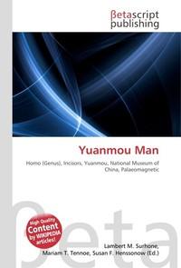 Yuanmou Man. Lambert M. Surhone