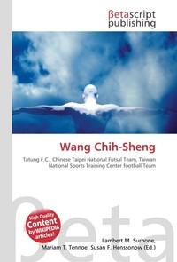 Wang Chih-Sheng. Lambert M. Surhone
