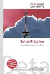 Sainte-Trephine. Lambert M. Surhone