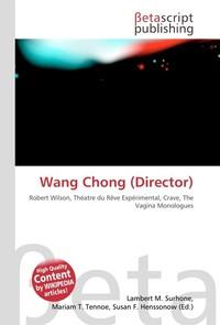 Wang Chong (Director). Lambert M. Surhone