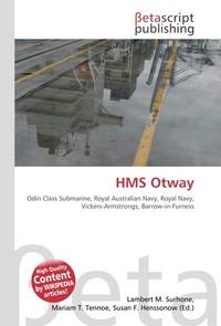 HMS Otway. Lambert M. Surhone