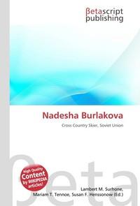 Nadesha Burlakova. Lambert M. Surhone