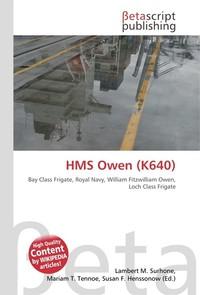 HMS Owen (K640). Lambert M. Surhone