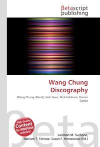 Wang Chung Discography. Lambert M. Surhone