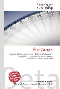 Elie Cartan. Lambert M. Surhone